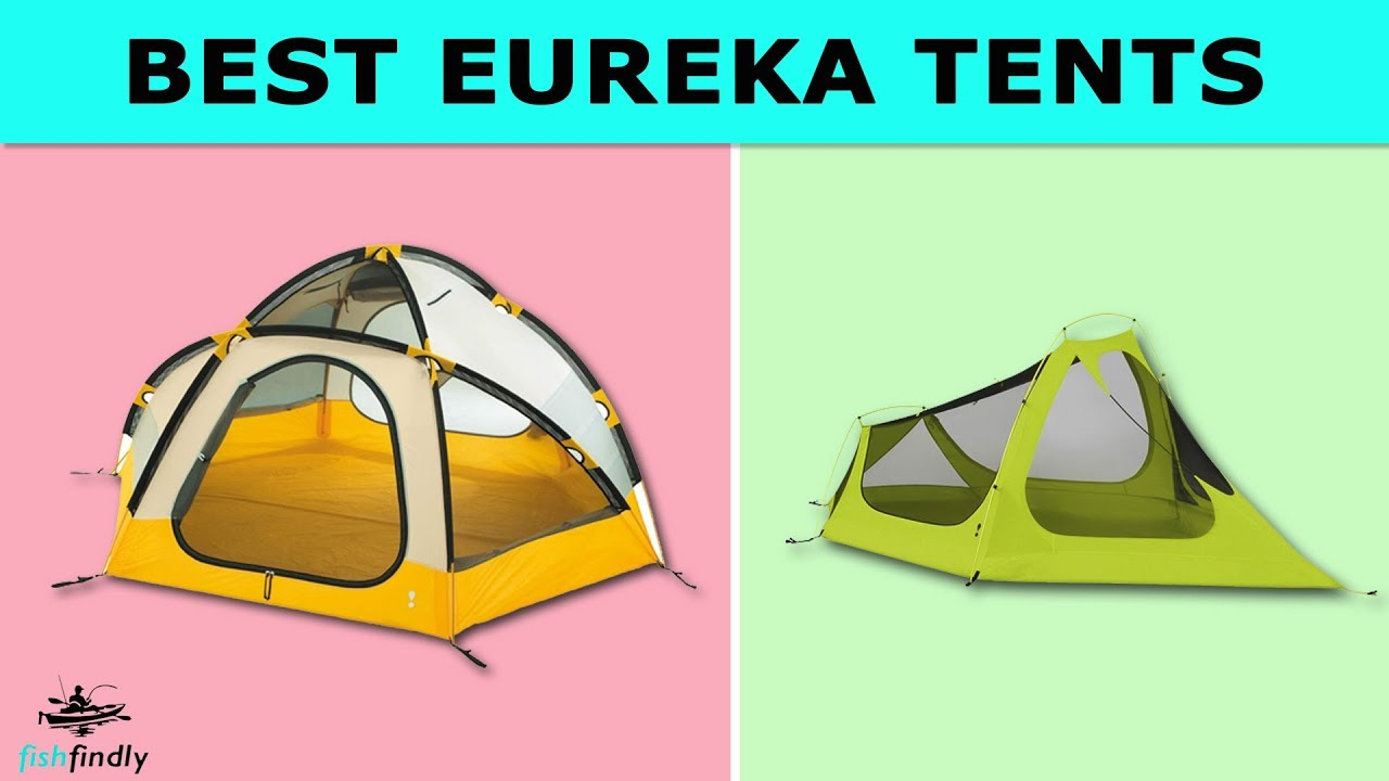 Besy Eureka Tent Reviews 2020
